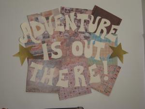 adventure is out there collage