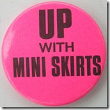 up with the mini skirts