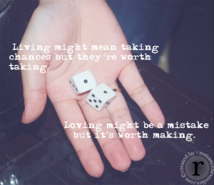 Taking chances in love, rolling dice
